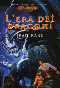 L' era dei dragoni. La quinta era. DragonLance. Vol. 1