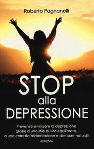 Stop alla depressione - Roberto Pagnanelli - copertina