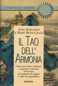 Libro Il tao dell'armonia Joel Edelman , Mary B. Crain