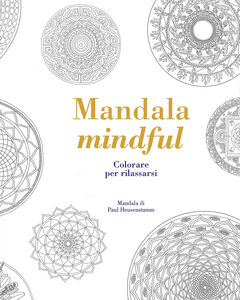 Libro Mandala mindful. Colorare per rilassarsi Tiddy Rowan