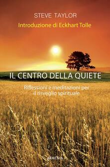 Squillogame.it Il centro della quiete. Riflessioni e meditazioni per il risveglio spirituale Image