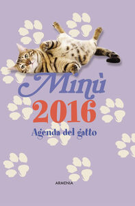 Foto Cover di Minù. Agenda del gatto 2016, Libro di  edito da Armenia