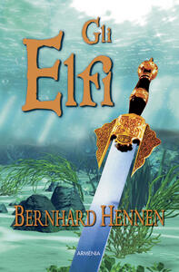 Gli elfi - Bernhard Hennen - copertina