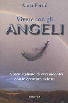 Winniearcher.com Vivere con gli angeli. Storie italiane di veri incontri con le creature celesti Image
