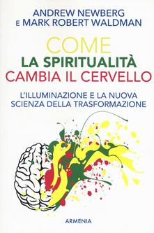 Tegliowinterrun.it Come la spiritualità cambia il cervello Image