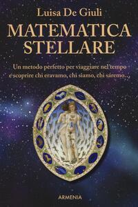 Matematica stellare - Luisa De Giuli - copertina