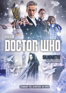 Silhouette. Doctor Who - Justin Richards - copertina