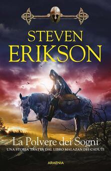 La polvere dei sogni. La caduta di Malazan. Vol. 9 - Steven Erikson - copertina