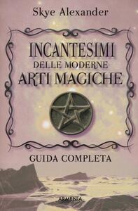 Incantesimi delle moderne arti magiche