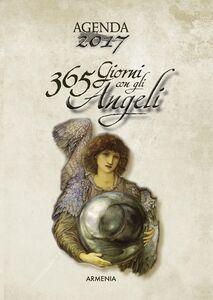 Foto Cover di 365 giorni con gli angeli. Agenda 2017, Libro di  edito da Armenia