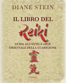 Il libro del reiki. I principi e le applicazioni pratiche dellantico metodo di guarigione orientale.pdf