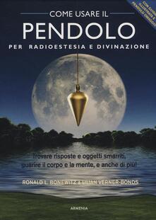 Lpgcsostenible.es Come usare il pendolo per radioestesia e divinazione. Con gadget Image