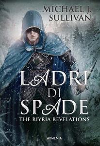Ladri di spade. The Riyria revelations - Michael J. Sullivan - copertina