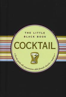 Camfeed.it Cocktail. Piccola guida alla preparazione delle formule classiche e moderne. The little black book. Ediz. a spirale Image