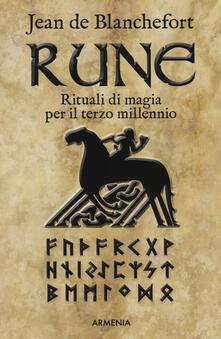 Voluntariadobaleares2014.es Rune. Rituali di magia per il terzo millennio Image
