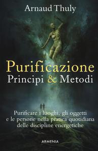 Purificazione. Principi & metodi - Arnaud Thuly - copertina
