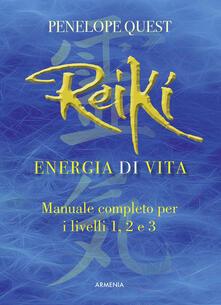 Recuperandoiltempo.it Reiki. Energia di vita. Manuale completo per i livelli 1, 2 e 3 Image