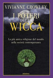 Winniearcher.com I poteri della Wicca. La più antica religione del mondo nella società contemporanea Image