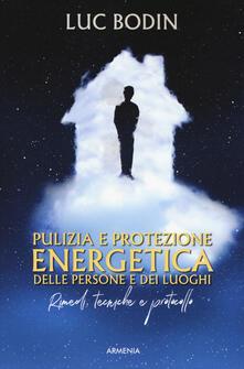 Lpgcsostenible.es Pulizia e protezione energetica delle persone e dei luoghi. Rimedi, tecniche e protocollo Image