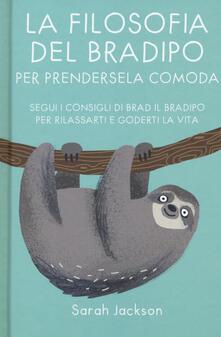 Festivalpatudocanario.es La filosofia del bradipo per prendersela comoda. Segui i consigli di Brad il bradipo per rilassarti e goderti la vita Image