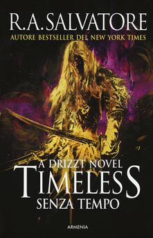 Winniearcher.com Timeless. Senza tempo. La trilogia di Drizzt. Vol. 1 Image
