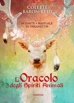 L' oracolo degli spiriti animali. Con 68 Carte
