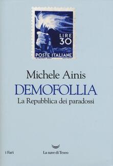 Demofollia. La repubblica dei paradossi.pdf