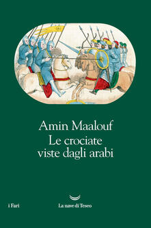 Le crociate viste dagli arabi - Amin Maalouf - copertina