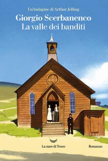 La valle dei banditi. Un'indagine di Arthur Jelling - Giorgio Scerbanenco - copertina
