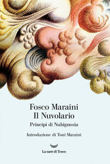 Il nuvolario. Principi di nubignosia. Ediz. illustrata - Fosco Maraini - ebook