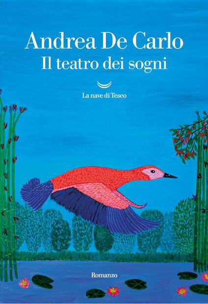 Il teatro dei sogni - Andrea De Carlo - copertina