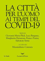 La città per l'uomo ai tempi del Covid-19