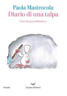 Diario di una talpa - Paola Mastrocola - copertina