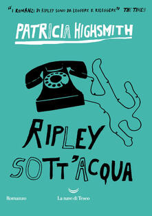Ripley sott'acqua - Patricia Highsmith - ebook