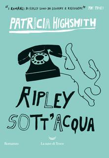 Ripley sott'acqua - Patricia Highsmith - copertina