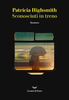 Sconosciuti in treno - Patricia Highsmith - copertina