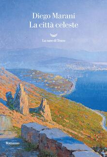 La citta celeste - Diego Marani - copertina