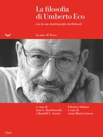 La filosofia di Umberto Eco con la sua «Autobiografia intellettuale»