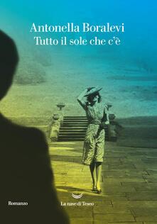 Tutto il sole che c'è - Antonella Boralevi - ebook
