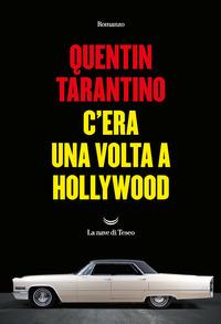 C'era una volta a Hollywood - Tarantino Quentin - wuz.it