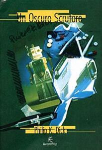 Un oscuro scrutare - Philip K. Dick - copertina