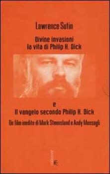 Listadelpopolo.it Divine invasioni. La vita di Philip K. Dick. Con videocassetta Image