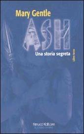 Ash. Una storia segreta. Vol. 3