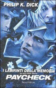 Libro I labirinti della memoria e altri racconti Philip K. Dick
