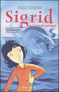 Il grande serpente. Sigrid e i mondi perduti - Serge Brussolo - copertina