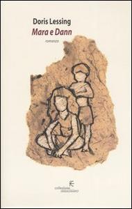 Libro Mara e Dann Doris Lessing
