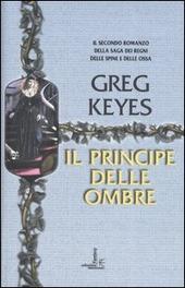 Il principe delle ombre. Saga dei regni delle spine e delle ossa. Vol. 2