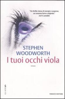 I tuoi occhi viola - Stephen Woodworth - copertina