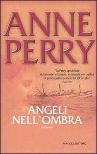 Libro Angeli nell'ombra Anne Perry
