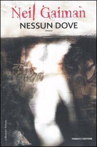 Libro Nessun dove Neil Gaiman